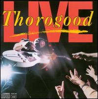 Live - George Thorogood & the Destroyers