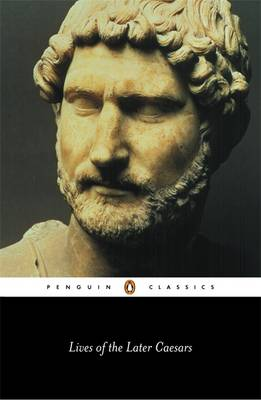 Lives of the Later Caesars: Augustan History, Part 1; Lives of Nerva and Trajan book by Anthony R Birley, Anonymous, Anthony Briley (Translator) | 0 ... - 9780140443080_l