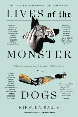 Lives of the Monster Dogs - Bakis, Kirsten
