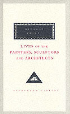 Lives Of The Painters, Sculptors And Architects Volume 2 - Vasari, Giorgio