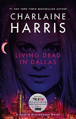 Living Dead in Dallas - Harris, Charlaine