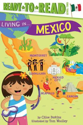 Living in . . . Mexico - Perkins, Chloe