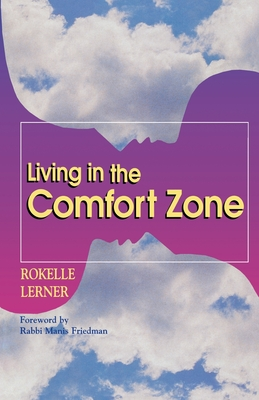 Living in the Comfort Zone - Lerner, Rokelle