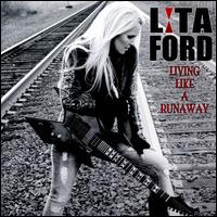 Living Like a Runaway - Lita Ford