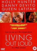 Living out Loud - Richard LaGravenese