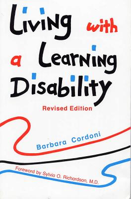 Living with a Learning Disability, Revised Edition - Cordoni, Barbara