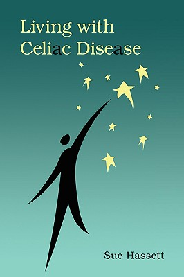 Living with Celiac Disease - Hassett, Sue