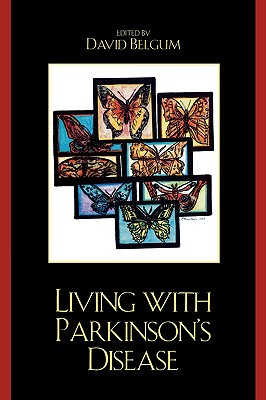 Living With Parkinson 39 S Disease Book By David Belgum Editor 1 Availab