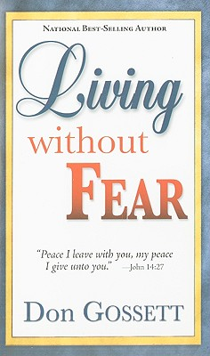 Living Without Fear - Gossett, Don