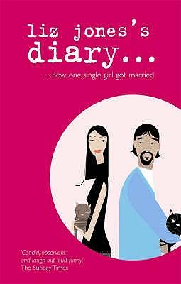 Liz Jones's Diary: How One Single Girl Got Married - Jones, Liz