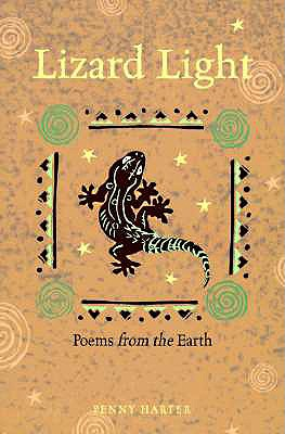 Lizard Light: Poems from the Earth - Harter, Penny
