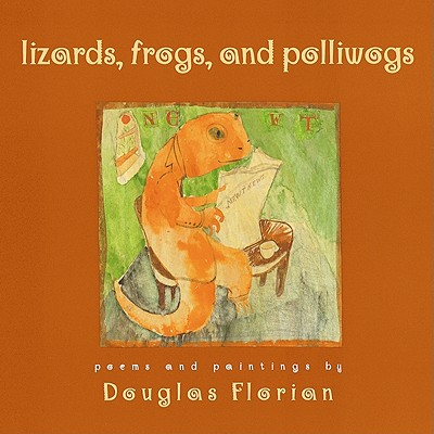 Lizards, Frogs, and Pollywogs - Florian, Douglas