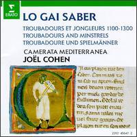 Lo Gai Saber - Anne Azéma (chant); Camerata Mediterranea; Cheryl Ann Fulton (harp); Francois Harismendy (chant); Jean-Luc Madier (chant);...
