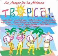 Lo Mejor de la Musica Tropical [PSM] - Various Artists