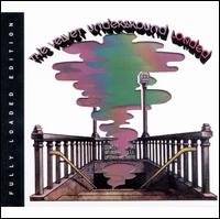 Loaded [Fully Loaded Edition] - The Velvet Underground