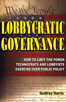 Lobbycratic Governance - Harris, Godfrey