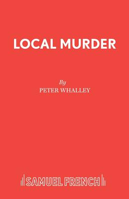 Local Murder: The Maroon Cortina - Whalley, Peter