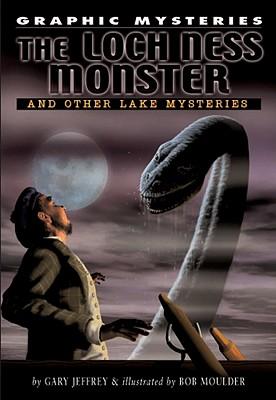Lock Ness Monster, the Lake Erie Monster, and Champ of Lake Champlain - Jeffrey, Gary