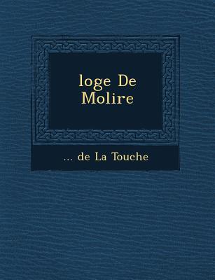 Loge de Moli Re - De La Touche (Creator)