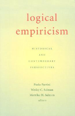 Logical Empiricism: Historical & Contemporary Perspectives - Parrini, Paolo (Editor)