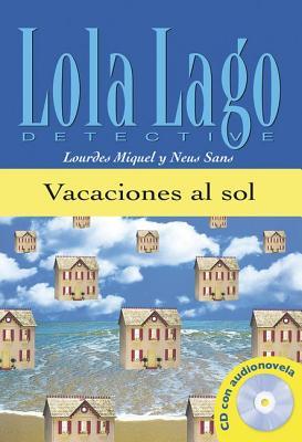 Lola Lago, detective: Vacaciones al sol + CD (A1) - Moreno, Hortensia