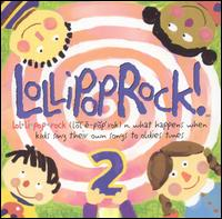 Lollipop Rock! 2 - Various Artists