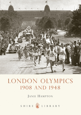 London Olympics: 1908 and 1948 - Hampton, Janie