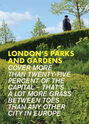 London's Parks and Gardens - Ocran, Nana, and Willis, Abigail (Editor)