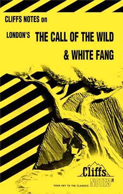 London's the Call of the Wild & White Fang - Umland, Samuel J