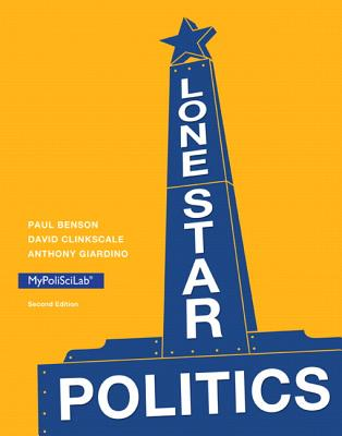 Lone Star Politics - Benson, Paul, and Clinkscale, David, and Giardino, Anthony