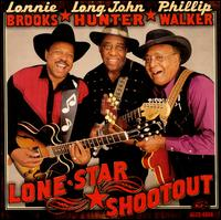Lone Star Shootout - Lonnie Brooks/Long John Hunter/Phillip Walker