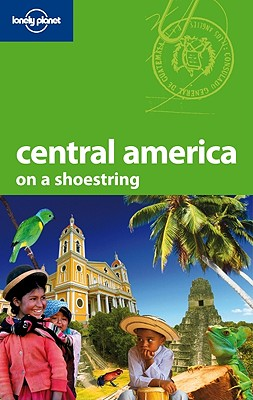 Lonely Planet Central America - McCarthy, Carolyn, and Benchwick, Greg, and Brown, Joshua Samuel