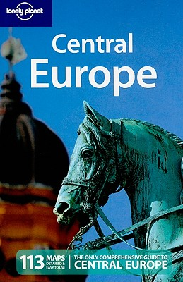 Lonely Planet Central Europe - Dunford, Lisa, and Atkinson, Brett, and Bedford, Neal