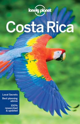Lonely Planet Costa Rica - Lonely Planet, and Vorhees, Mara, and Kaminski, Anna