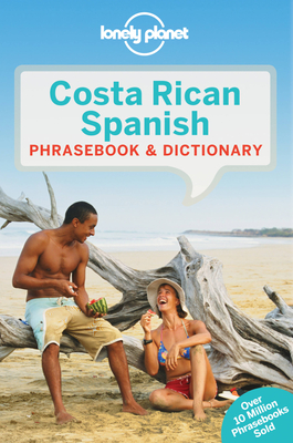 Lonely Planet Costa Rican Spanish Phrasebook & Dictionary - Lonely Planet, and Kohnstamm, Thomas