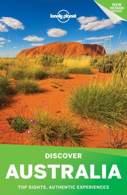 Lonely Planet Discover Australia - Lonely Planet, and McNaughtan, Hugh, and Armstrong, Kate