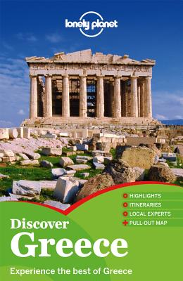 Lonely Planet Discover Greece - Lonely Planet, and Miller, Korina, and Armstrong, Kate