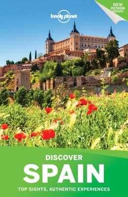 Lonely Planet Discover Spain - Lonely Planet