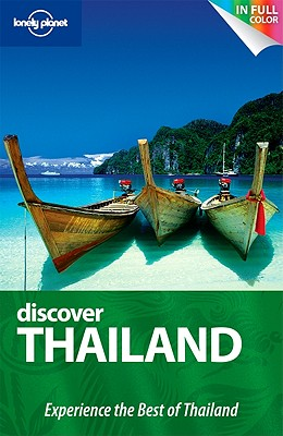 Lonely Planet Discover Thailand - Williams, China, and Beales, Mark, and Bewer, Tim