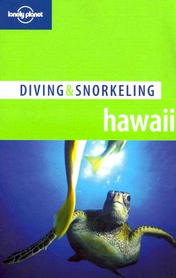 Lonely Planet Diving & Snorkeling Hawaii - Mahaney, Casey