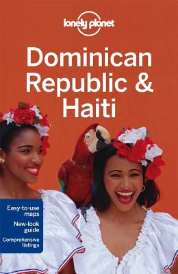 Lonely Planet Dominican Republic & Haiti - Lonely Planet, and Clammer, Paul, and Grosberg, Michael