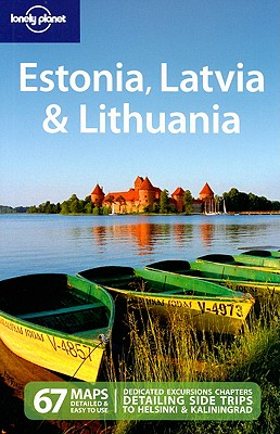 Lonely Planet Estonia, Latvia & Lithuania - Bain, Carolyn, and Bedford, Neal, and Presser, Brandon