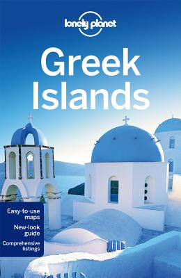 Lonely Planet Greek Islands - Lonely Planet, and Clark, Michael S., and Hannigan, Des