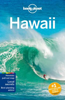 Lonely Planet Hawaii - Lonely Planet, and Benson, Sara, and Balfour, Amy C.