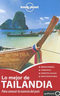 Lonely Planet Lo Mejor de Tailandia - Beales, Mark, and Bewer, Tim, and Brash, Celeste