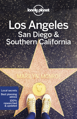 Lonely Planet Los Angeles, San Diego & Southern California - Lonely Planet, and Schulte-Peevers, Andrea, and Bender, Andrew