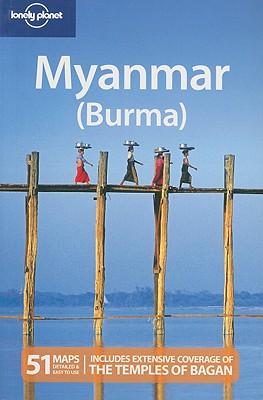 Lonely Planet Myanmar (Burma) - Bindloss, Joe, and Butler, Stuart, and Reid, Robert, Ph.D.