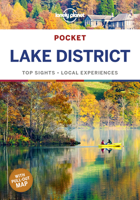 Lonely Planet Pocket Lake District - Lonely Planet, and Berry, Oliver