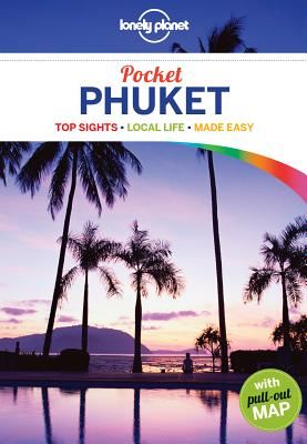Lonely Planet Pocket Phuket - Lonely Planet, and Noble, Isabella