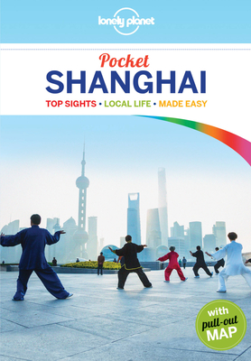 Lonely Planet Pocket Shanghai - Lonely Planet, and Harper, Damian
